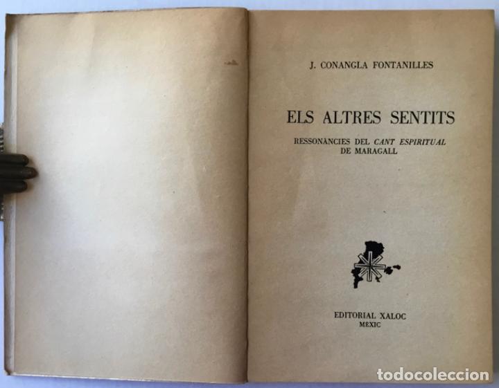 Libros de segunda mano: ELS ALTRES SENTITS. Ressonàncies del cant espiritual de Maragall. -CONANGLA FONTANILLES, J. DEDICADO - Foto 2 - 123177431