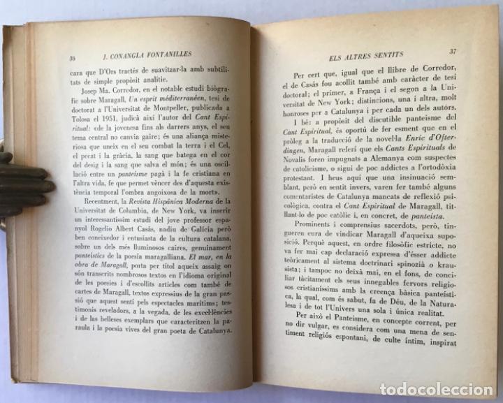 Libros de segunda mano: ELS ALTRES SENTITS. Ressonàncies del cant espiritual de Maragall. -CONANGLA FONTANILLES, J. DEDICADO - Foto 5 - 123177431