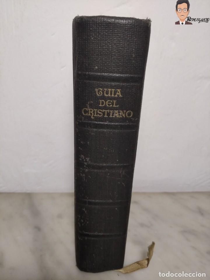 Libros de segunda mano: GUÍA DEL CRISTIANO - DEVOCIONARIO POPULAR (EDITORIIAL BALMES) BARCELONA AÑO 1944 - Foto 3 - 262586455