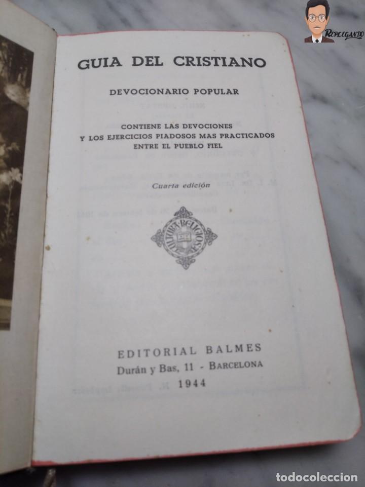 Libros de segunda mano: GUÍA DEL CRISTIANO - DEVOCIONARIO POPULAR (EDITORIIAL BALMES) BARCELONA AÑO 1944 - Foto 5 - 262586455