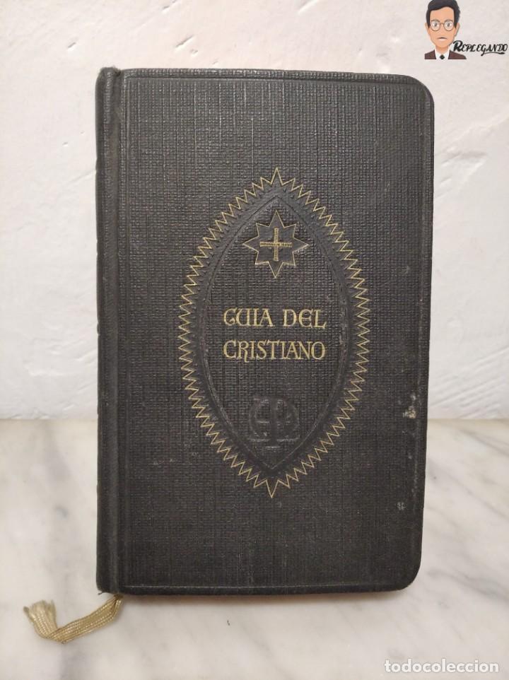Libros de segunda mano: GUÍA DEL CRISTIANO - DEVOCIONARIO POPULAR (EDITORIIAL BALMES) BARCELONA AÑO 1944 - Foto 14 - 262586455