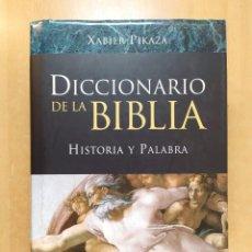 Libri di seconda mano: DICCIONARIO DE LA BIBLIA. HISTORIA Y PALABRA / XABIER PIKAZA / VERBO DIVINO. 2007. Lote 262668165