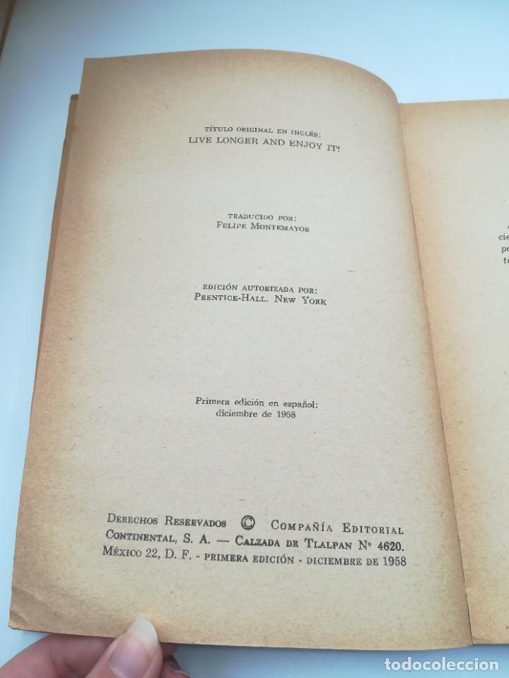 Libros de segunda mano: VIVA MAS Y MEJOR. PETER J.STEINCROHN, M.D. 1º ED 1958. COMPAÑÍA EDITORIAL CONTINENTAL. RUSTICA - Foto 3 - 262717205