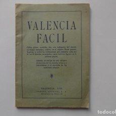 Libros de segunda mano: LIBRERIA GHOTICA. VALENCIA FACIL.1950. CALLES, PLAZAS, AVENIDAS.. Lote 262906930
