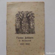 Libros de segunda mano: LIBRERIA GHOTICA. FIESTAS JUBILARES DE MONTSERRAT. 1844-1944.. Lote 262907135