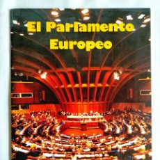 Libros de segunda mano: 1986 - FOLLETO EL PARLAMENTO EUROPEO (CON NOTAS SOBRE SU CARÁCER MASÓNICO). Lote 262908735