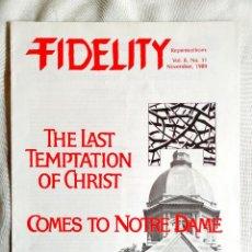 Libros de segunda mano: 1989 - FIDELITY, REVISTA CATÓLICA. Lote 262909755