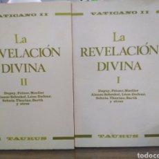 Libros de segunda mano: LA REVELACIÓN DIVINA-DUPUY/FEINER/MOELLER-2 TOMOS-EDITA TAURUS. Lote 262910640