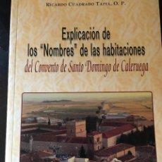 """Libros de segunda mano: EXPLICACIÓN DE LOS """"NOMBRES"""" DE LAS HABITACIONES DEL CONVENTO DE SANTO DOMINGO DE CALERUEGA. Lote 262994195"""