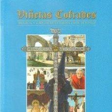 Libros de segunda mano: VIÑETAS COFRADES. HISTORIAS Y LEYENDAS DE LA SEMANA SANTA DE SEVILLA, VOL. 3. A-SESANTA-2143. Lote 263024705