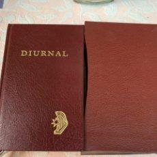 Livros em segunda mão: DIURNAL , LITURGIA DE LAS HORAS, LAUDES, HORA INTERMEDIA, VÍSPERAS Y COMPLETAS, 2005. Lote 263056035
