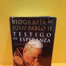 Libros de segunda mano: BIOGRAFIA DE JUAN PABLO II....TESTIGO DE ESPERANZA....1999..... Lote 263246070