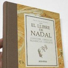 Libros de segunda mano: EL LLIBRE DE NADAL - RAMON VIOLANT I SIMORRA. Lote 263533560