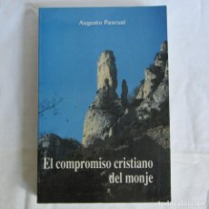 Libros de segunda mano: EL COMPROMISO CRISTIANO DEL MONJE, AUGUSTO PASCUAL 1993. Lote 263738610