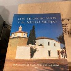 Libros de segunda mano: LIBRO LOS FRANCISCANOS Y EL NUEVO MUNDO. Lote 264309380