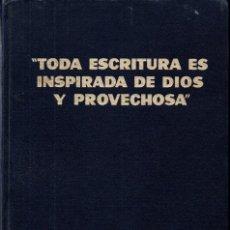 Libros de segunda mano: TODA ESCRITURA ES INSPIRADA POR DIOS Y PROVECHOSA (1968) TESTIGOS DE JEHOVÁ. Lote 266567673