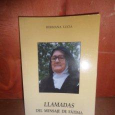 Libros de segunda mano: LLAMADAS DEL MENSAJE DE FATIMA - HERMANA LUCIA - DISPONGO DE MAS LIBROS. Lote 266710308