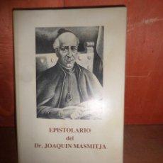 Libros de segunda mano: EPISTOLARIO DEL DR. JOAQUIN MASMITJA VOL. 1 - DISPONGO DE MAS LIBROS. Lote 266718643