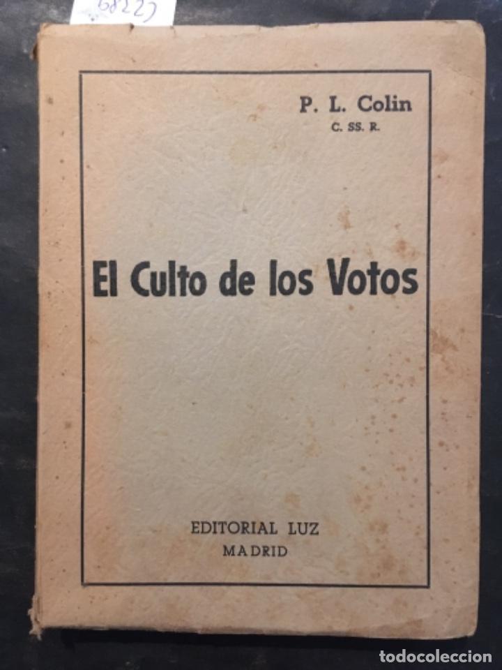 EL CULTO DE LOS VOTOS, P L COLIN (Libros de Segunda Mano - Religión)