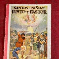 Libros de segunda mano: SANTOS NIÑOS JUSTO Y PASTOR. Lote 267551859