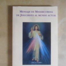 Livres d'occasion: MENSAJE DE MISERICORDIA DE JESUCRISTO AL MUNDO ACTUAL - ALBERTO ESTRADA. Lote 267730614