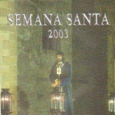 Livres d'occasion: SEMANA SANTA 2003. A-SESANTA-2289. Lote 267813069