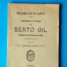 Libros de segunda mano: LIBRITO RELIGIOSO. MÁXIMAS DE UN SANTO. SENTENCIAS PIADOSAS DEL BEATO GIL. MADRID. 1910. Lote 267878669