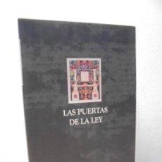 Libros de segunda mano: LAS PUERTAS DE LA LEY. RABI ZEEV GRINVALD. EDITORIAL OBELISCO. 2006. VER FOTOGRAFIAS ADJUNTAS. Lote 268809924