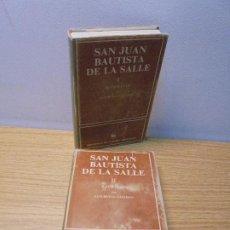 Libros de segunda mano: SAN JUAN BAUTISTA DE LA SALLE. I BIOGRAFIA. II ESCRITOS. SATURNINO GALLEGO. 1986. 2 LIBROS. Lote 268837184
