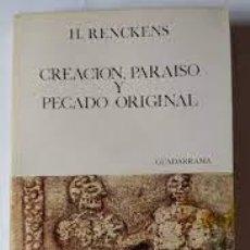 Libros de segunda mano: CREACIÓN, PARAÍSO Y PECADO ORIGINAL H RENCKENS. Lote 268864624