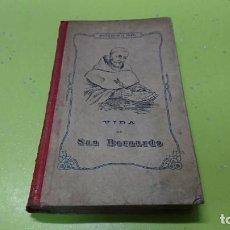 Libros de segunda mano: VIDA DE SAN BERNARDO, ABAD DE CLARA AL, 1913. Lote 268866484