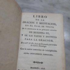 Libros de segunda mano: PRPM LIBRO DE LA ORACION Y MEDITACION. FRAY LUIS DE GRANADA 1818. Lote 268899084