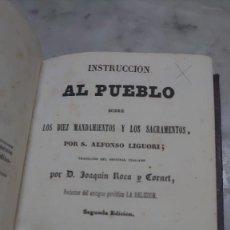 Libros de segunda mano: PRPM ALFONSO Mª DE LIGORIO. INSTRUCCIÓN AL PUEBLO SOBRE LOS DIEZ MANDAMIENTOS Y LOS SACRAMENTOS 1884. Lote 268901764