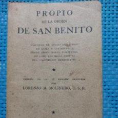 Libros de segunda mano: PROPIO DE LA ORDEN DE SAN BENITO - LORENZO M. MOLINERO - CASTELLANO Y LATÍN - 1941. Lote 269180348