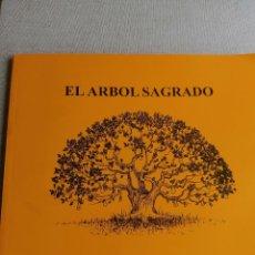 Libros de segunda mano: EL ÁRBOL SAGRADO. ED, EL SELLO AZUL. 1995 84PP. Lote 269190233