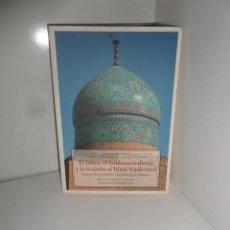 Libros de segunda mano: EL ISLAM EL FUNDAMENTALISMO Y LA TRAICION AL ISLAM TRADICIONAL EDI. OLAÑETA DISPONGO DE MAS LIBROS. Lote 269357838