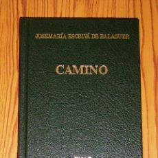Libros de segunda mano: ESCRIVÁ DE BALAGUER, JOSEMARÍA. CAMINO. - 73ª ED. CASTELLANA. - RIALP, 2002. Lote 269366883