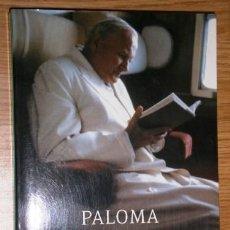 Libros de segunda mano: JUAN PABLO II / PALOMA GÓMEZ BORRERO / ED. PLAZA JANÉS EN BARCELONA 2014. Lote 269381498