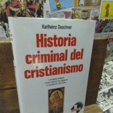 Libros de segunda mano: HISTORIA CRIMINAL DEL CRISTIANISMO. KARLHEINZ DESCHNER. 5. Lote 269415193