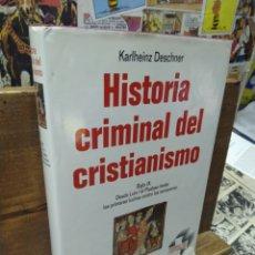 Libros de segunda mano: HISTORIA CRIMINAL DEL CRISTIANISMO. KARLHEINZ DESCHNER. 8. Lote 269415273