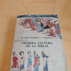 Livros em segunda mão: G-80 LIBRO PRIMERA LECTURA DE LA BIBLIA. ALONSO SCHÖKEL, L Y MATEOS, J.. Lote 270159808