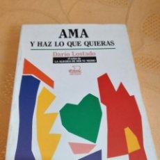 Livros em segunda mão: G-80 LIBRO AMA Y HAZ LO QUE QUIERAS.- LOSTADO, DARÍO. Lote 270160738