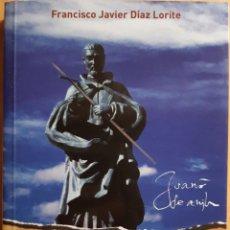 Libros de segunda mano: SAN JUAN DE ÁVILA EXPERIENCIA DE FE, FRANCISCO JAVIER DÍAZ LORITE. Lote 270190238
