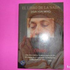 Livros em segunda mão: EL LIBRO DE LA NADA (HSIN HSIN MING), OSHO, ED. NEO PERSON, TAPA BLANDA. Lote 272703333