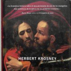 Libri di seconda mano: EL EVANGELIO PERDIDO - HERBERT KROSNEY - NATIONAL GEOGRAPHIC. Lote 272824663