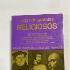 Libros de segunda mano: VIDAS DE GRANDES RELIGIOSOS. HENRY THOMAS & DANA LEE THOMAS. ED. LIVROS DO BRASIL. PAGS:338. Lote 272853783