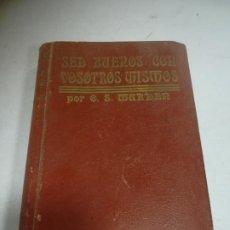Libros de segunda mano: SED BUENOS CON VOSOTROS MISMOS. O.S.MARDER. ED ANTONIO ROCH. TAPA DURA. 329 PÁGINAS. Lote 272856253