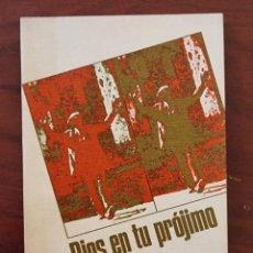 Libros de segunda mano: DIOS EN TU PROJIMO. LOUIS EVELY. ED. SIGUEME. 7ºED. SALAMANCA, 1973. PAGS: 107.. Lote 272869883