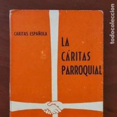 Libros de segunda mano: LA CARITAS PARROQUIAL. ED. EURAMERICA. MADRID, 1965. NUM, 9. PAGS: 141.. Lote 272882438