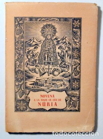 HOMS, JOSEP MARIA - NOVENA A LA MARE DE DÉU DE NÚRIA - BARCELONA 1956 (Libros de Segunda Mano - Religión)